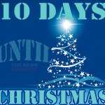 10 Days Until Christmas